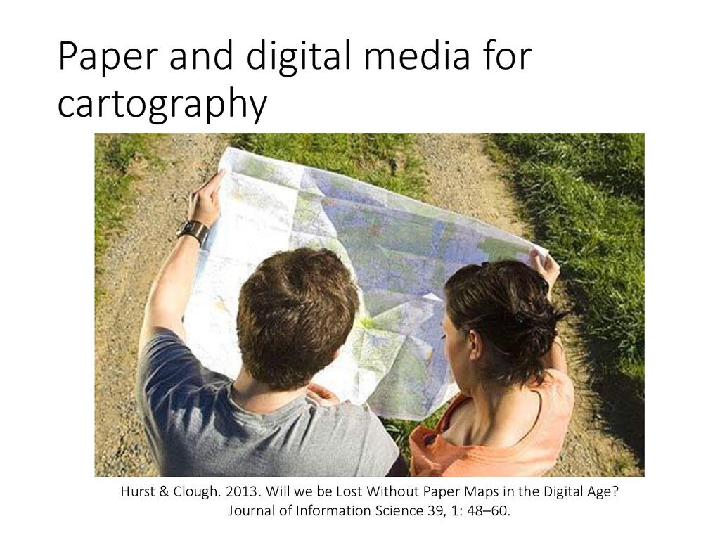 Paper and digital media for cartography Hurst &...