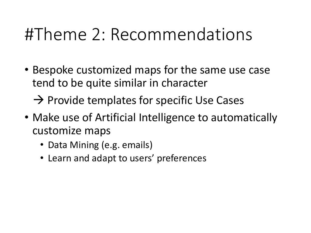 #Theme 2: Recommendations • Bespoke customized ...
