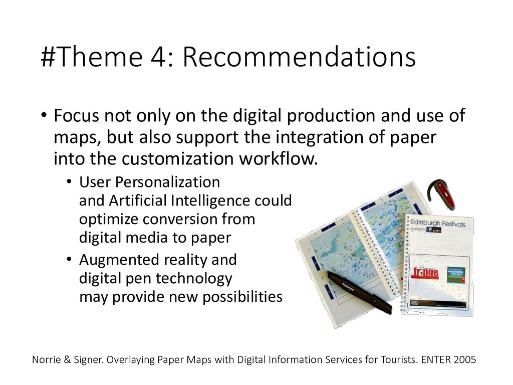 #Theme 4: Recommendations • Focus not only on t...