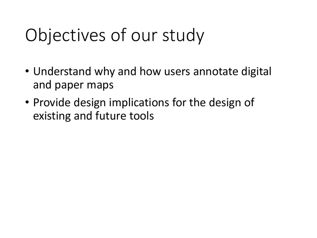 Objectives of our study • Understand why and ho...