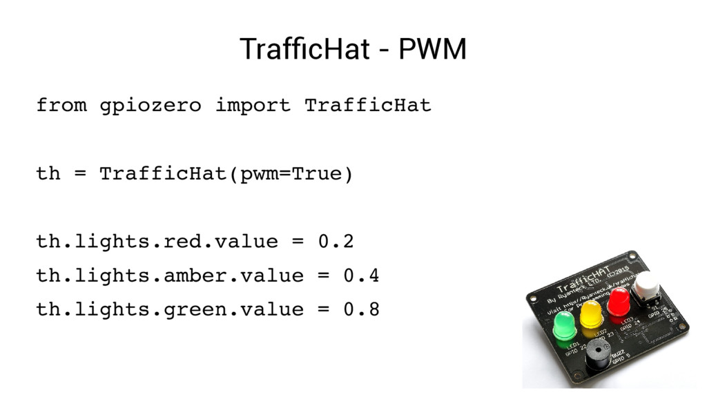 TrafficHat - PWM from gpiozero import TrafficHa...