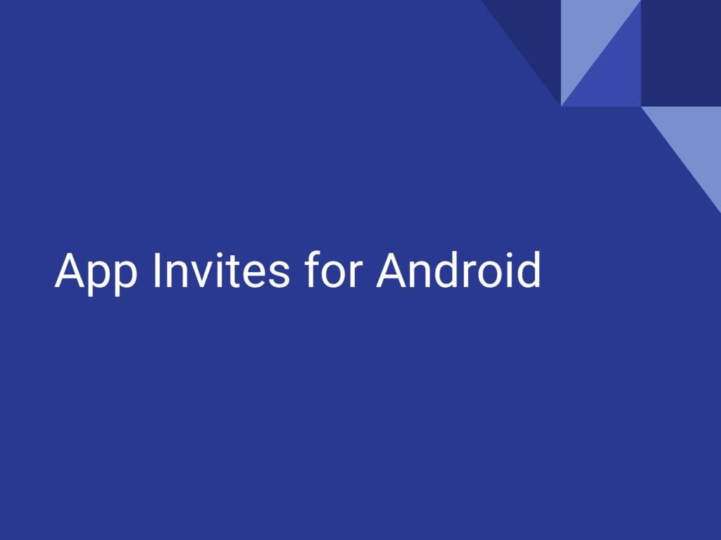 App Invites for Android
