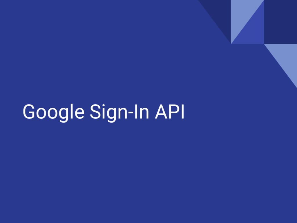 Google Sign-In API