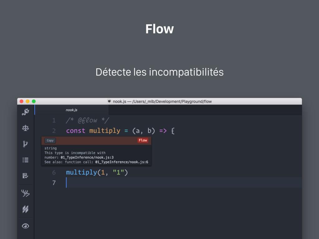 Flow Détecte les incompatibilités