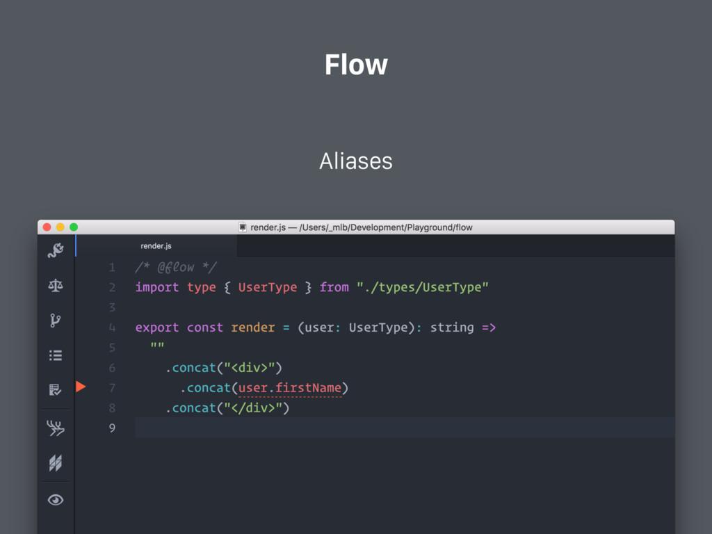Flow Aliases