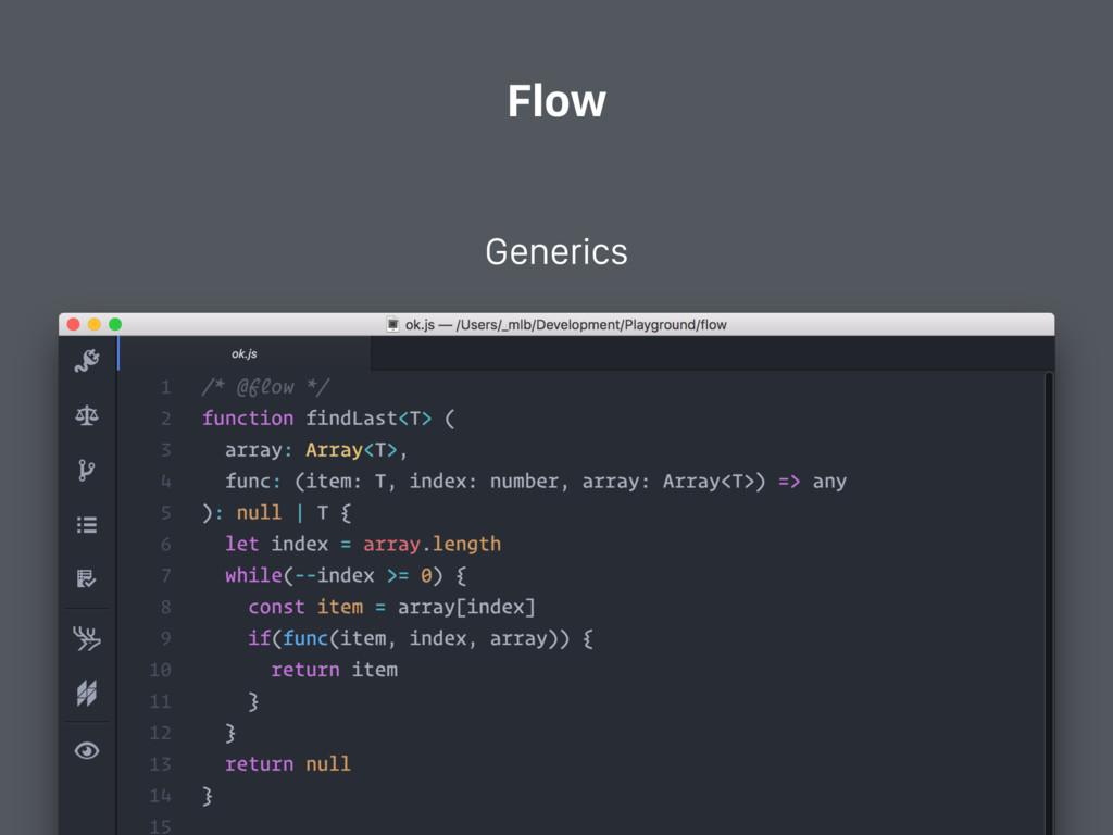 Flow Generics