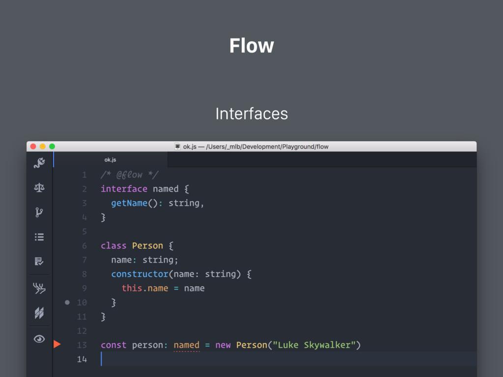 Flow Interfaces