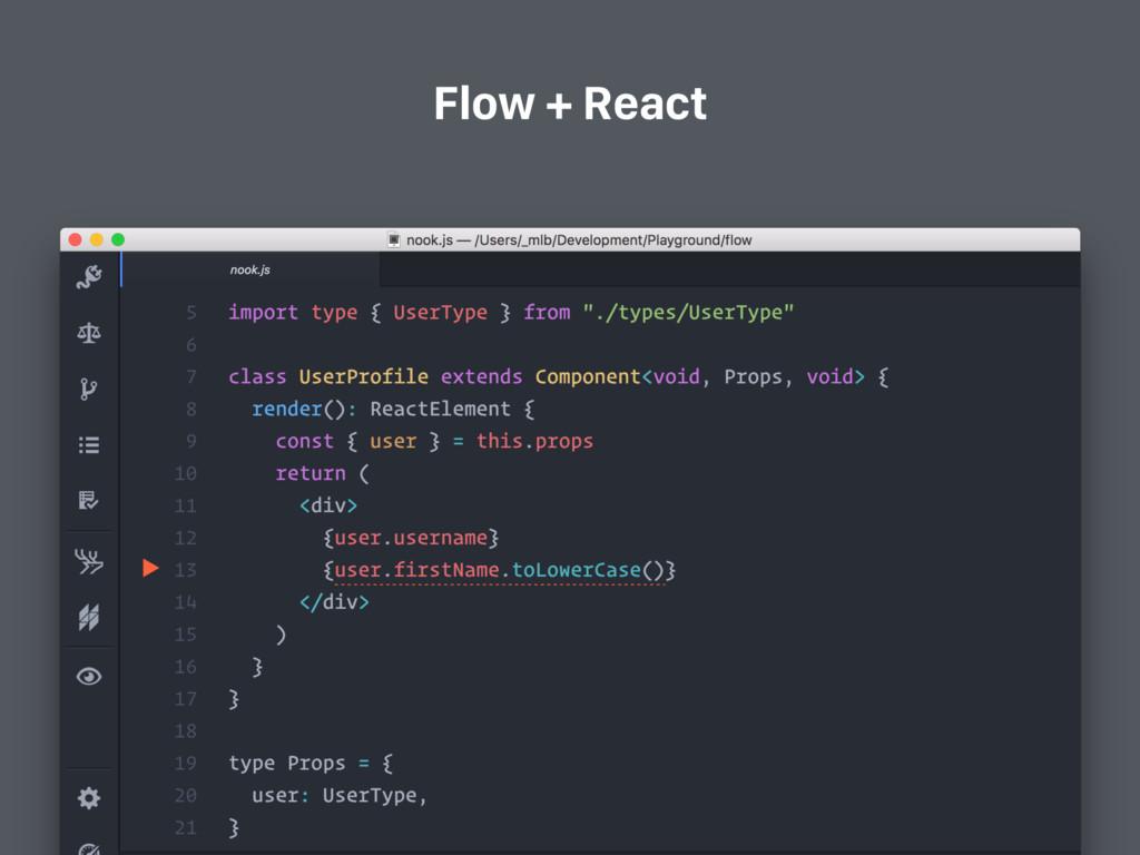 Flow + React