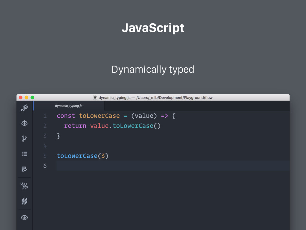 JavaScript Dynamically typed