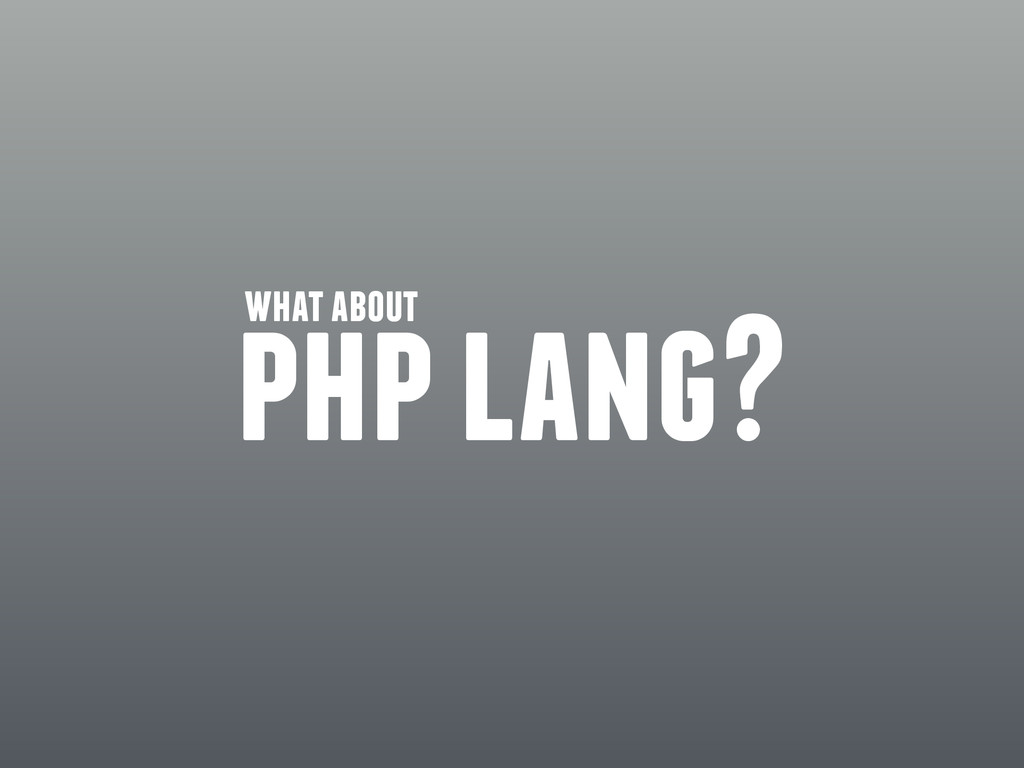 php lang? what about