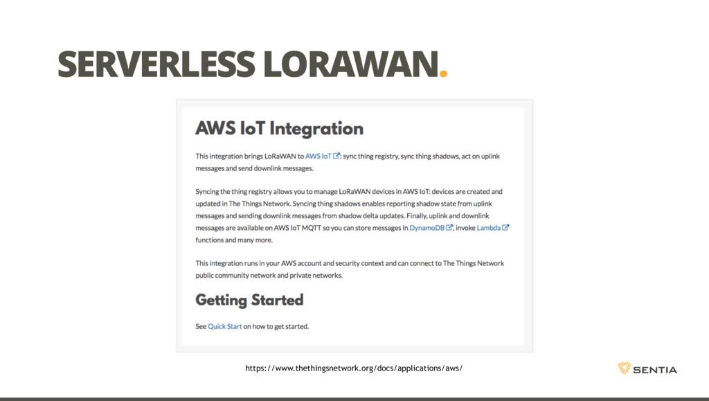 SERVERLESS LORAWAN. https://www.thethingsnetwor...