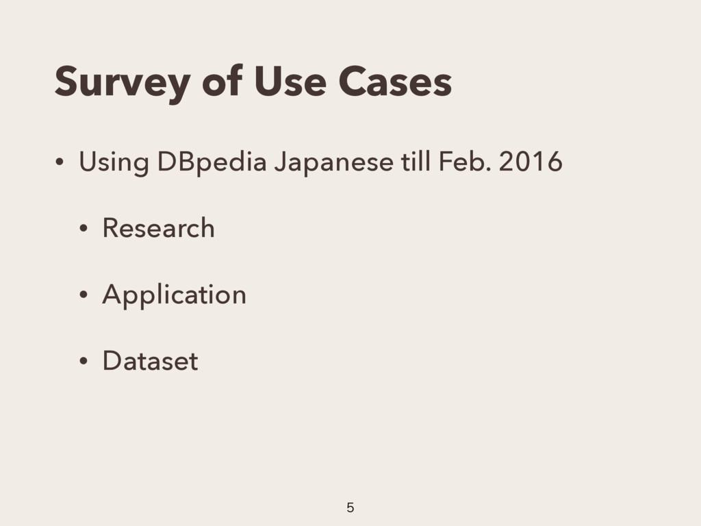 Survey of Use Cases • Using DBpedia Japanese ti...