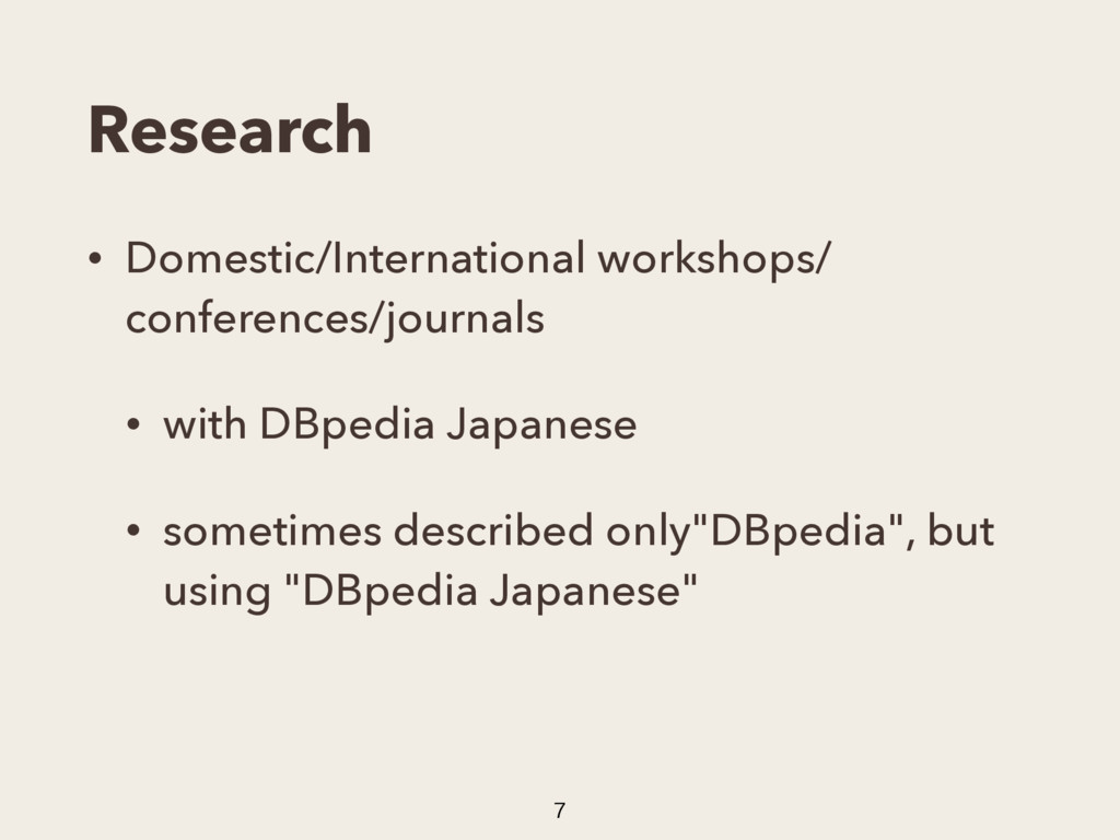 Research • Domestic/International workshops/ co...