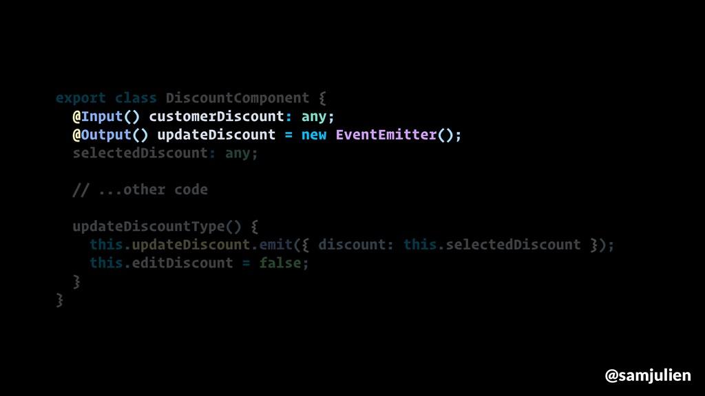 export class DiscountComponent { @Input() custo...
