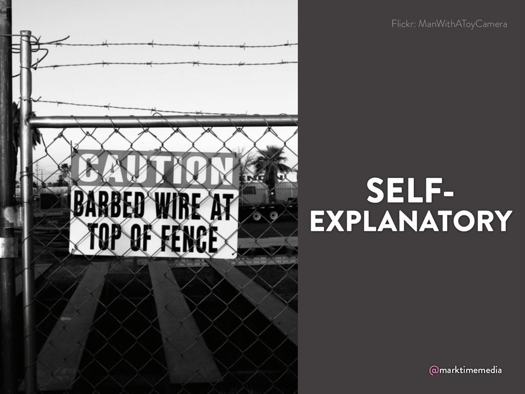 @marktimemedia SELF- EXPLANATORY Flickr: ManWit...