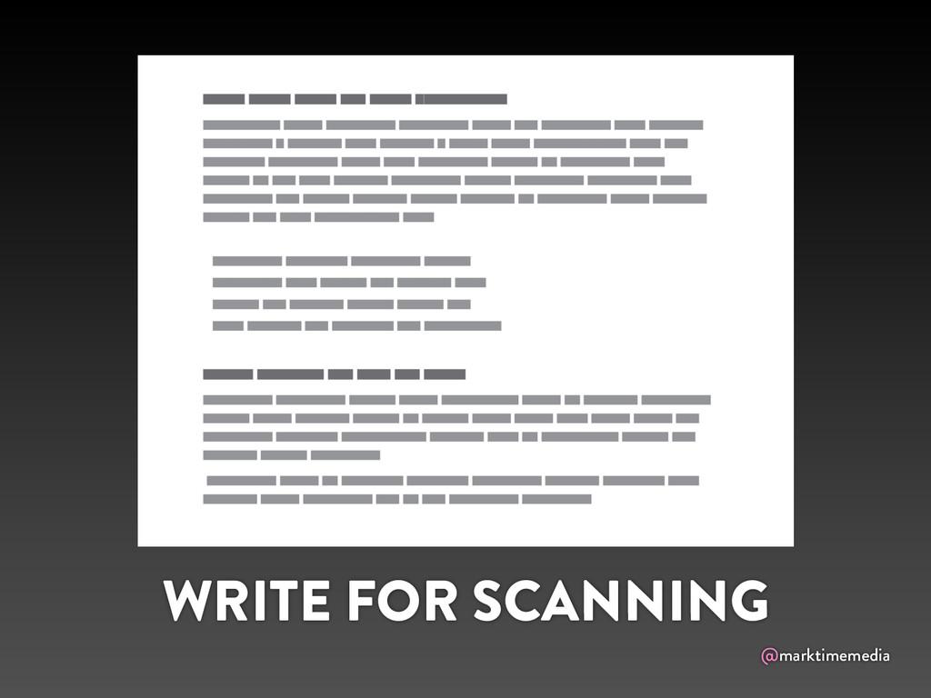 @marktimemedia WRITE FOR SCANNING