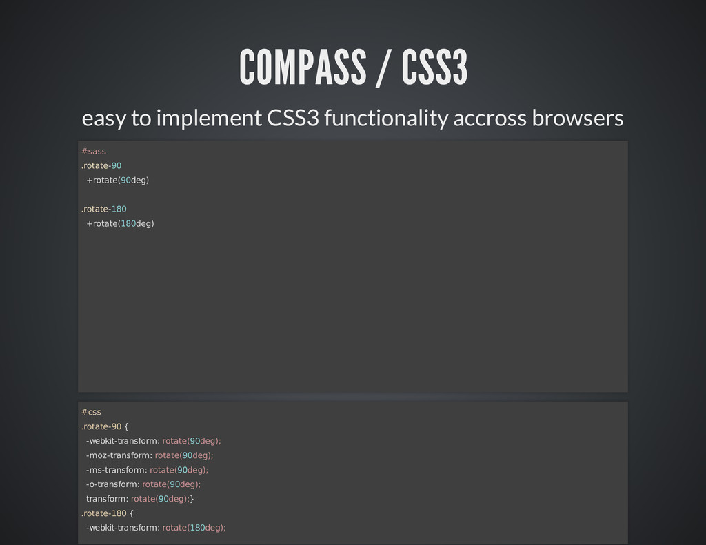 COMPASS / CSS3 easy to implement CSS3 functiona...
