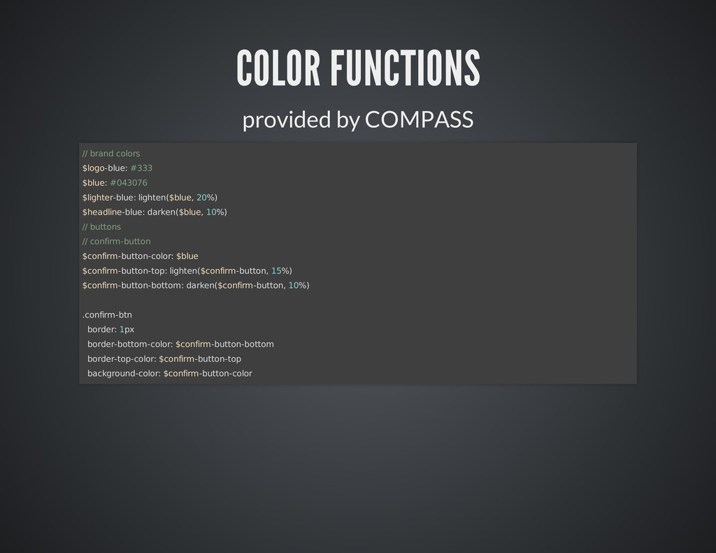 COLOR FUNCTIONS provided by COMPASS // brand co...