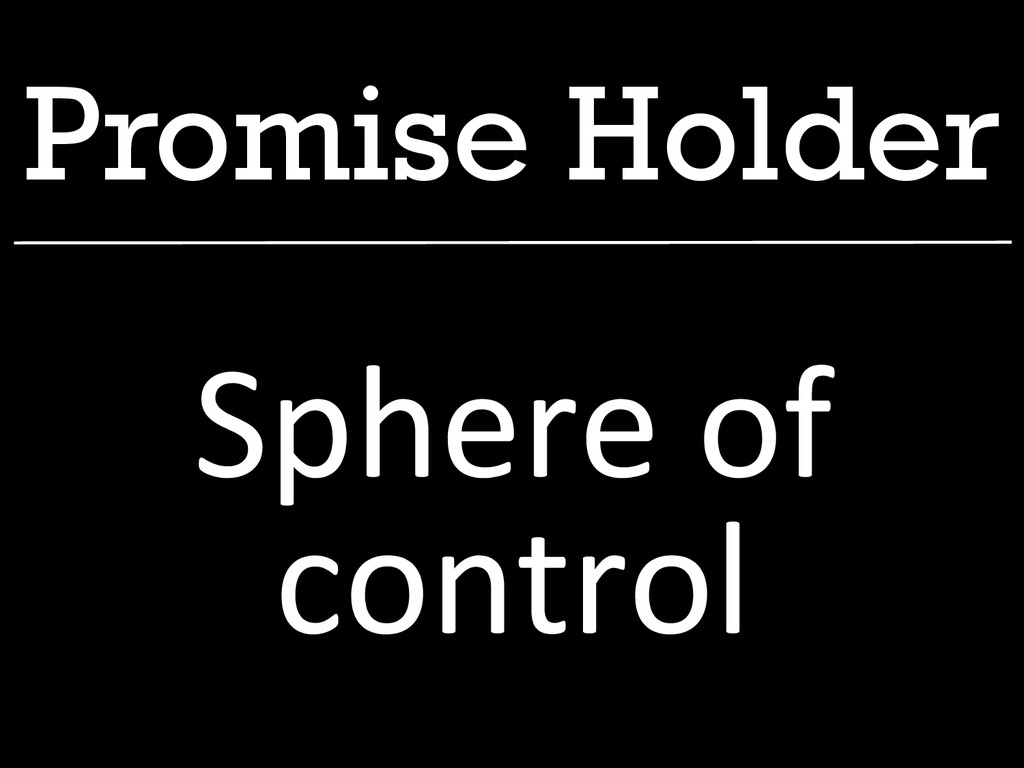 Promise Holder Sphere of  control