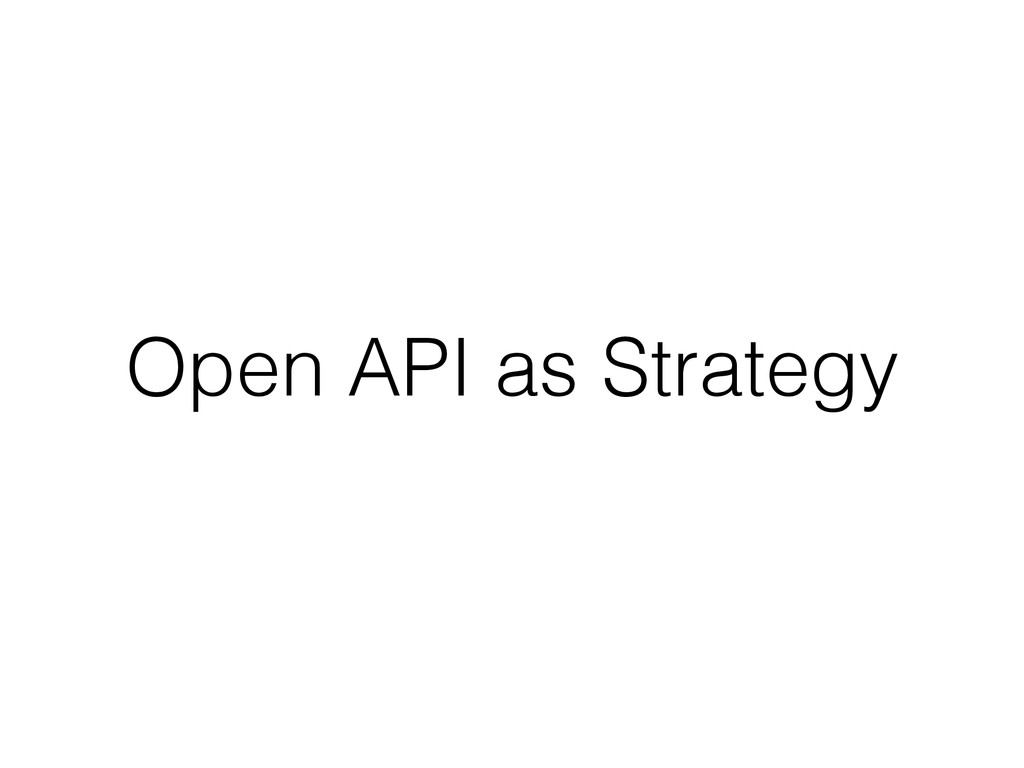 Open API as Strategy
