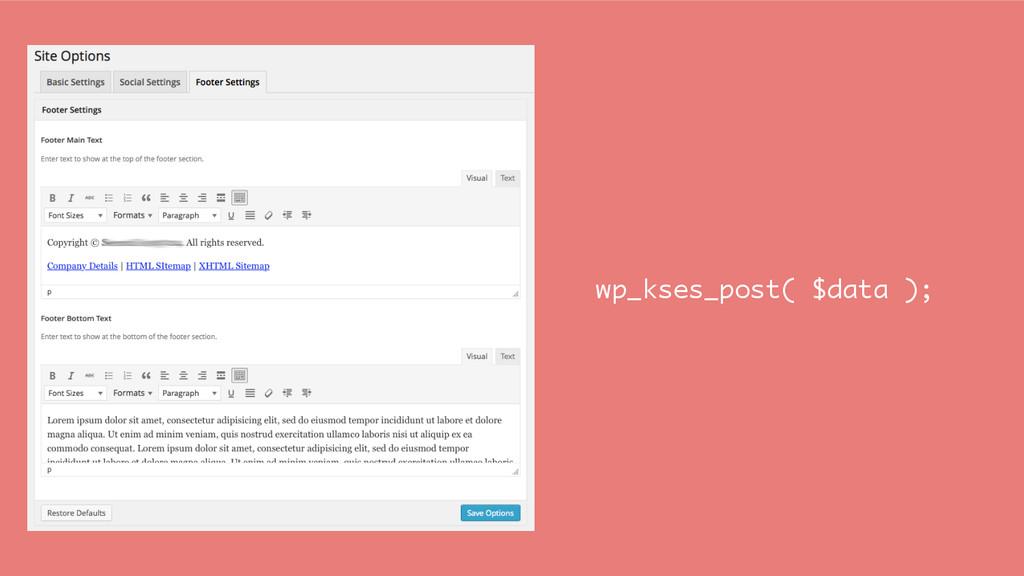 wp_kses_post( $data );