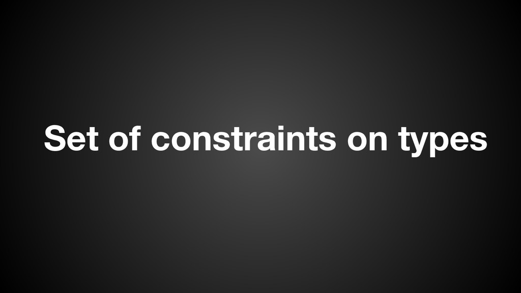 Set of constraints on types