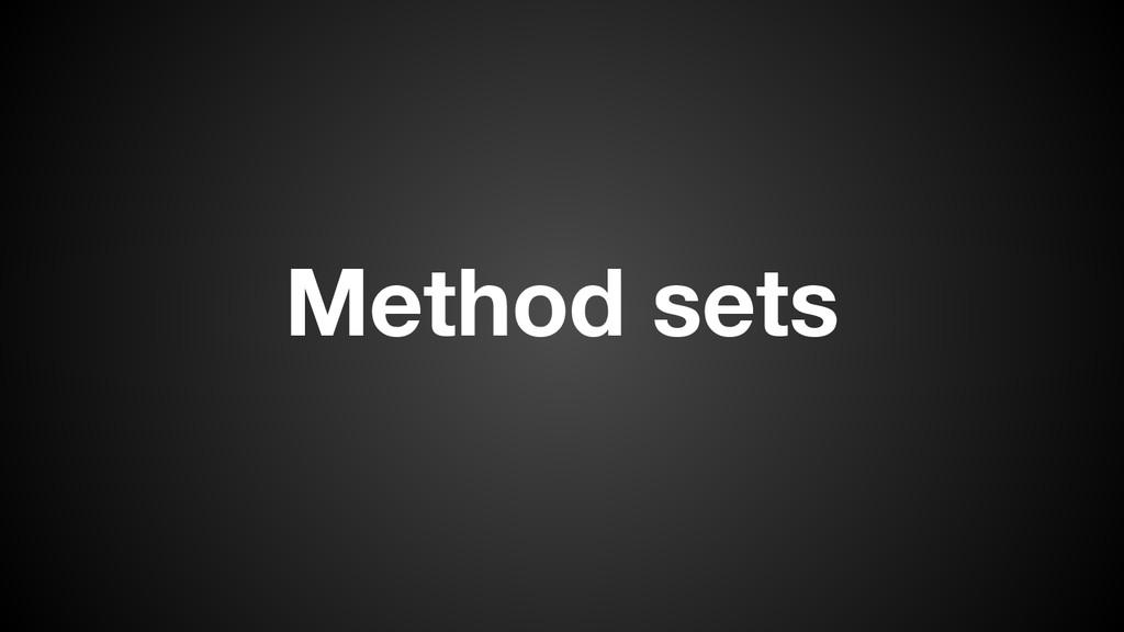 Method sets