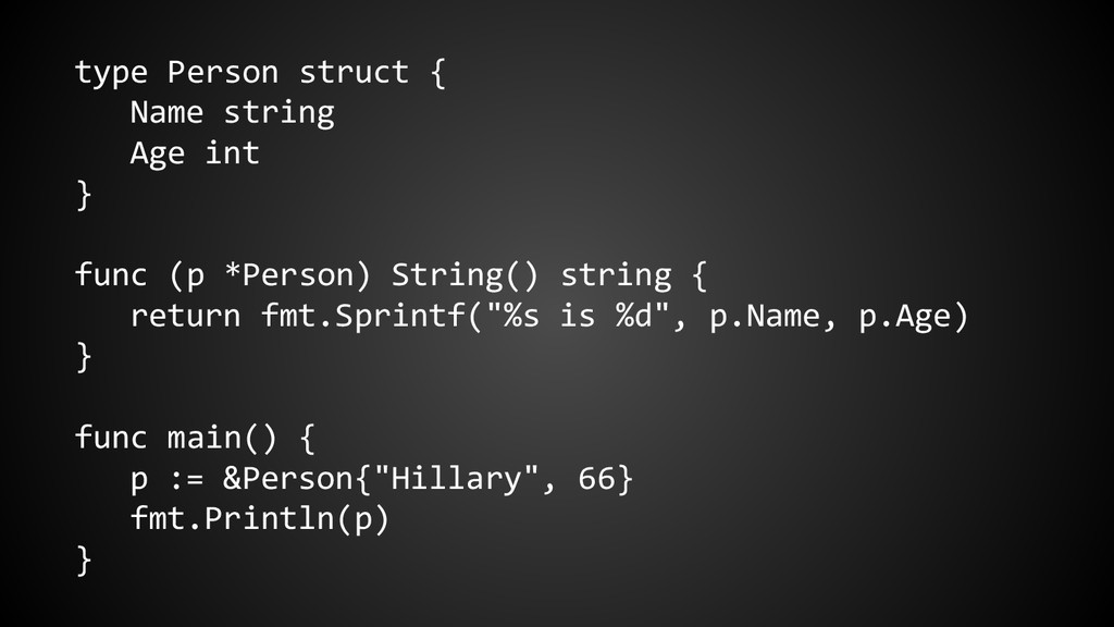 type Person struct { Name string Age int } func...