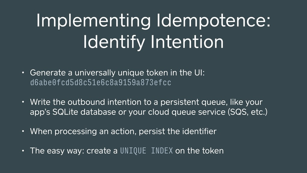 Implementing Idempotence: Identify Intention • ...