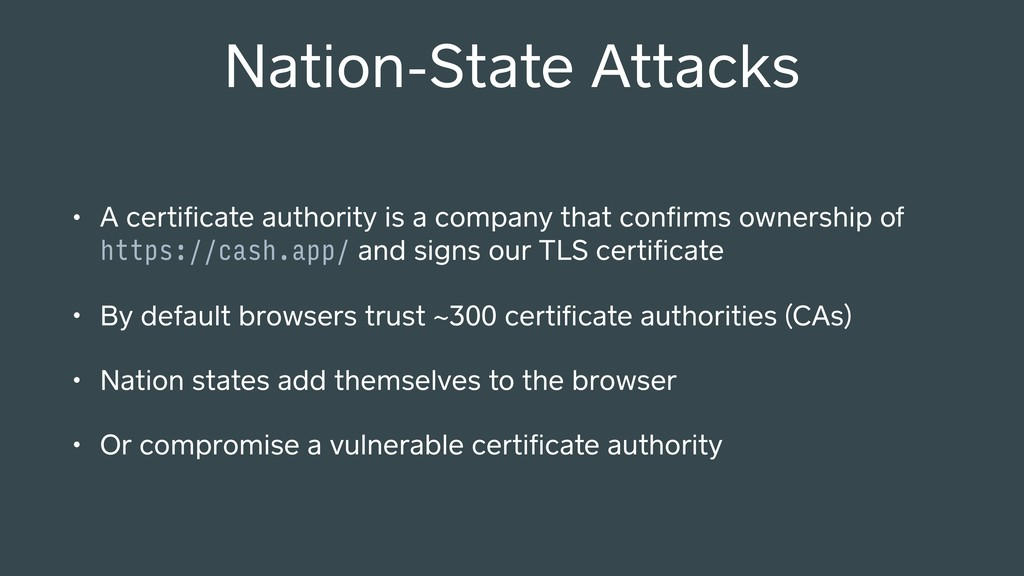 Nation-State Attacks • A certificate authority i...