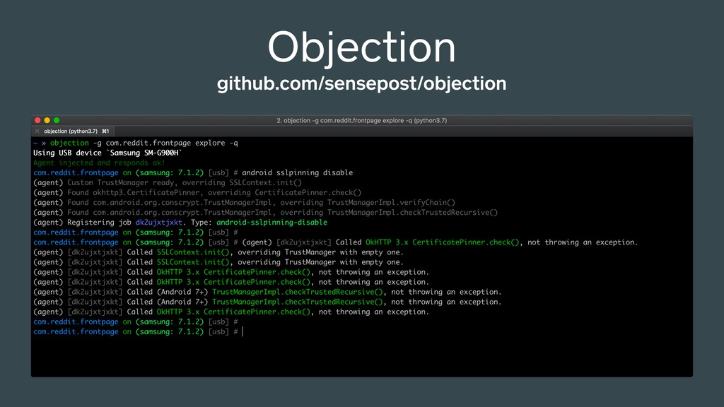 github.com/sensepost/objection Objection
