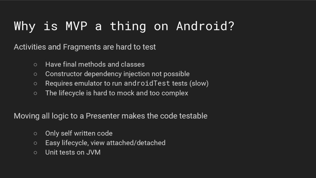 Why is MVP a thing on Android? Moving all logic...