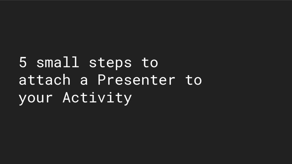 5 small steps to attach a Presenter to your Act...