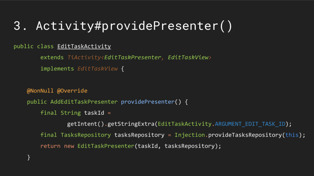 3. Activity#providePresenter() public class Edi...
