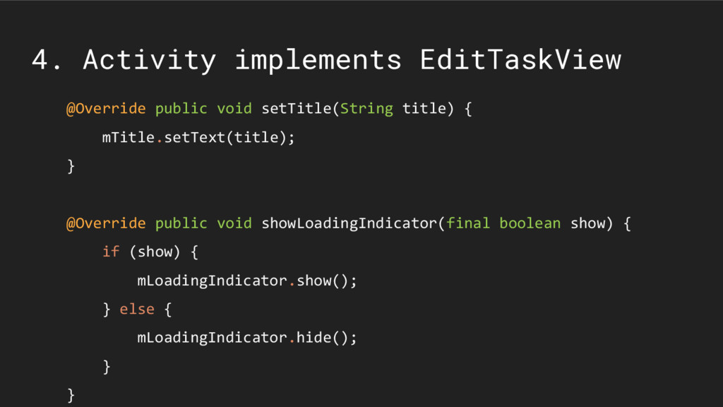 4. Activity implements EditTaskView @Override p...