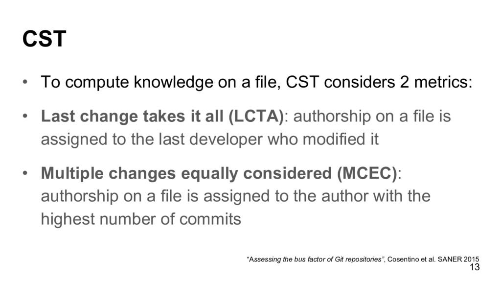 CST • To compute knowledge on a file, CST cons...