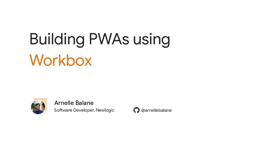Software Developer, Newlogic Arnelle Balane @ar...