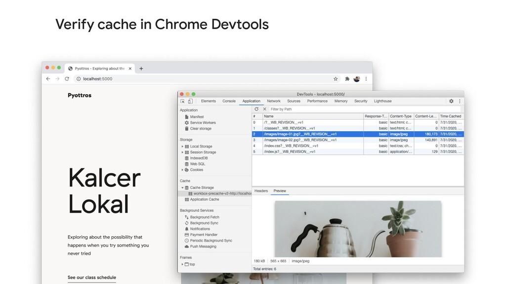 Verify cache in Chrome Devtools