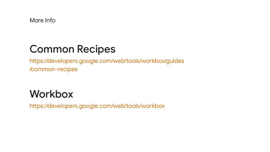 Workbox https://developers.google.com/web/tools...