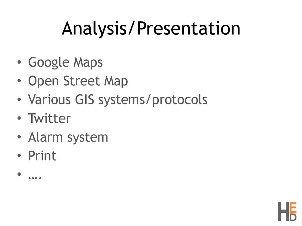 Analysis/Presentation • Google Maps • Open Stre...