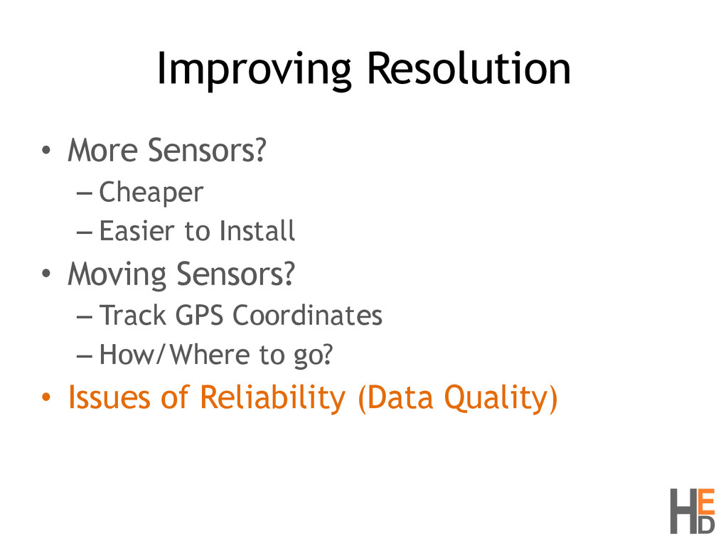 Improving Resolution • More Sensors? – Cheaper ...