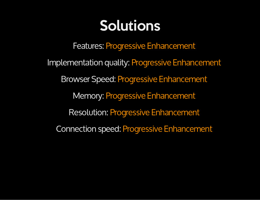 Solutions Features: Progressive Enhancement Imp...