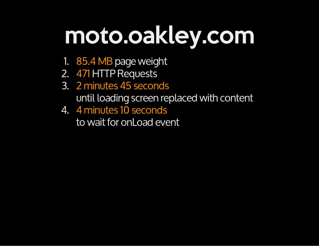 moto.oakley.com 1. 85.4 MB page weight 2. 471 H...
