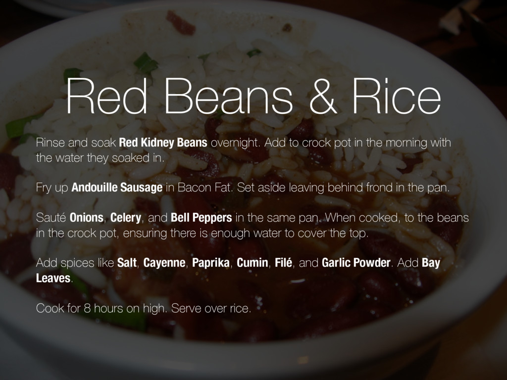 Red Beans & Rice Rinse and soak Red Kidney Bean...