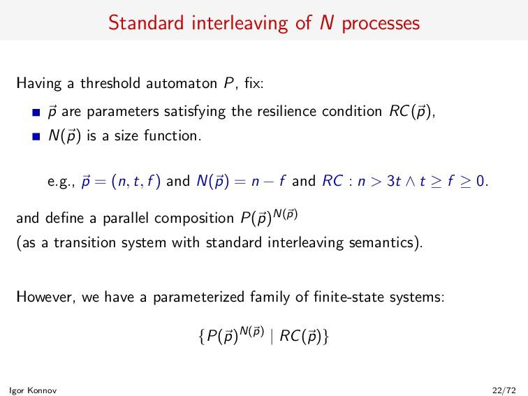 Standard interleaving of N processes Having a t...