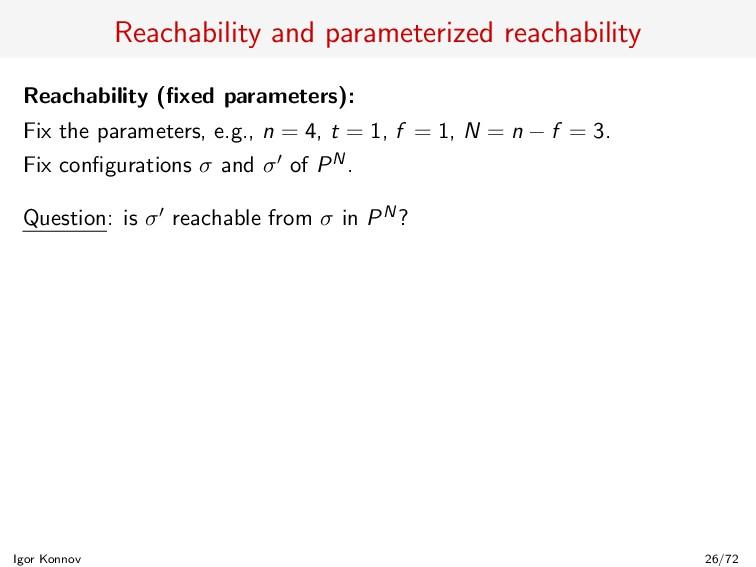 Reachability and parameterized reachability Rea...