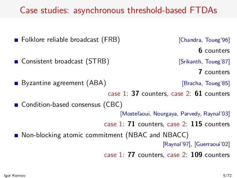 Case studies: asynchronous threshold-based FTDA...
