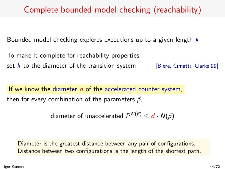 Complete bounded model checking (reachability) ...