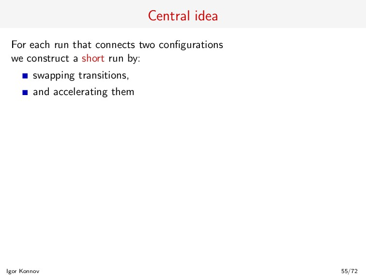 Central idea For each run that connects two con...