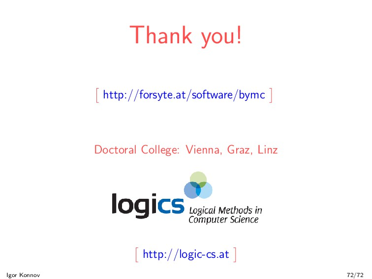 Thank you! http://forsyte.at/software/bymc Doct...